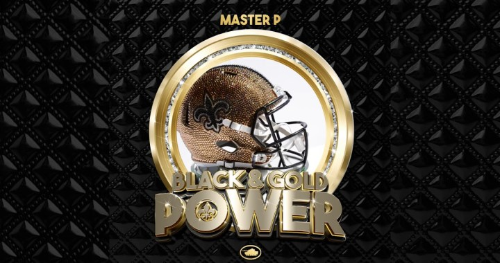 "Master P's New Orleans Saints Anthem ""BLACK & GOLD POWER"""
