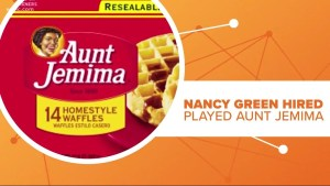 Former Slave Signed $5 Lifetime Contract for Aunt Jemima Pancakes.