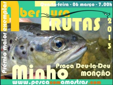 Abertura trutas Rio Minho convivio pesca com amostras 2013