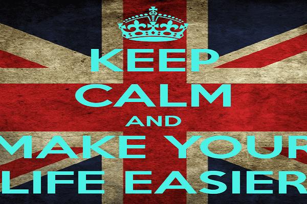 keep-calm-and-make-your-life-easier