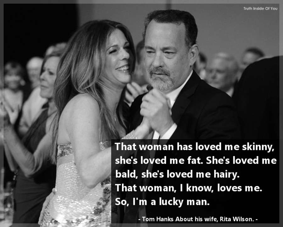 Tom Hanks about his wife Rita Wilson