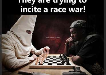 They are trying to incite a race war.