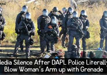 Media Silence After DAPL Police Literally Blow Woman's Arm up with Grenade