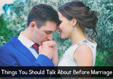 Things You Should Talk About Before Marriage