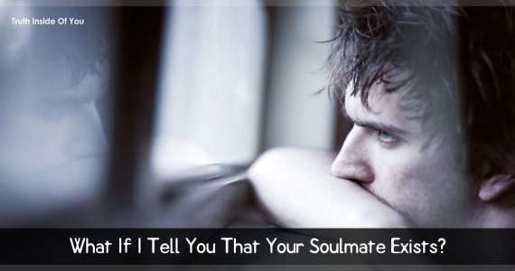 What If I Tell You That Your Soulmate Exists?