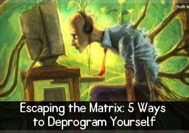Escaping the Matrix: 5 Ways to Deprogram Yourself