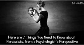 Here are 7 Things You Need to Know about Narcissists, from a Psychologist's Perspective
