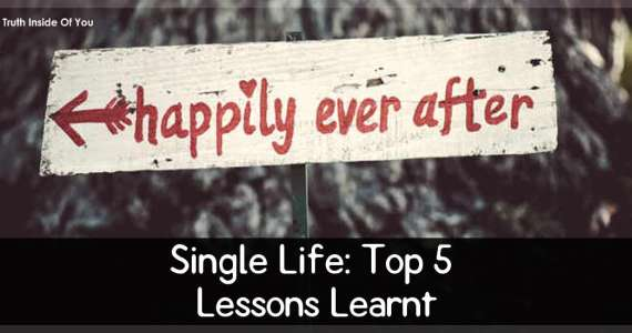 Single Life: Top 5 Lessons Learnt