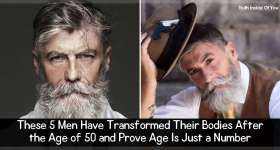 These 5 Men Have Transformed Their Bodies After the Age of 50 and Prove Age Is Just a Number