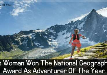 This Woman Won The National Geographic's Award As Adventurer of The Year1
