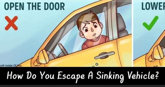 Ηow Do You Escape A Sinking Vehicle?