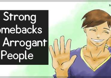 8 Strong Comebacks for Arrogant People
