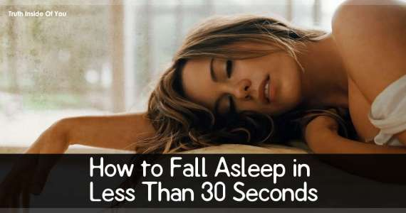 How to Fall Asleep in Less Than 30 Seconds