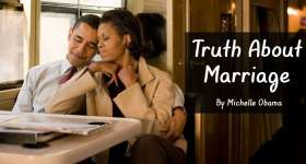 Truth About Marriage By Michelle Obama