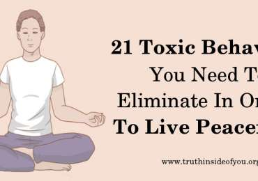 21 Toxic Behaviors You Need To Eliminate In Order To Live Peacefully