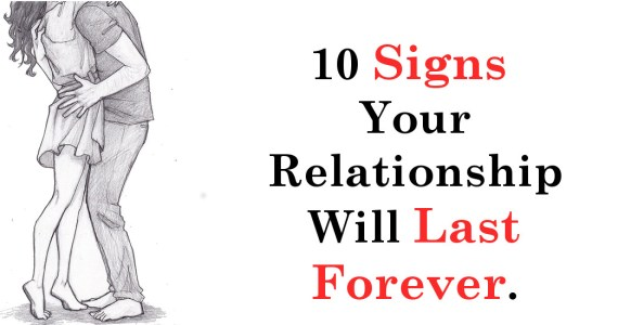 10 Signs Your Relationship Will Last Forever