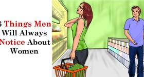 6 Things Men Notice About Women-1