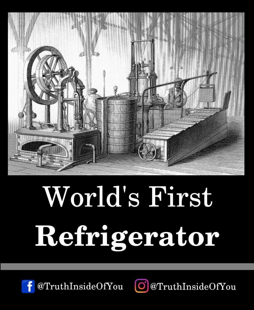 17. World's First Refrigerator