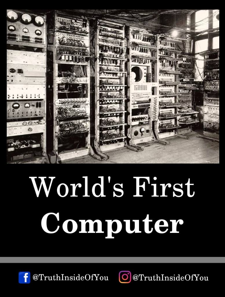 8. World's First Computer