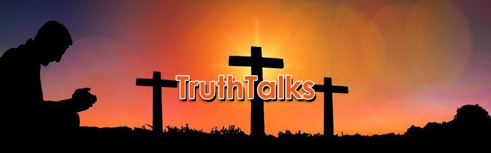 TruthTalks on what is prayer