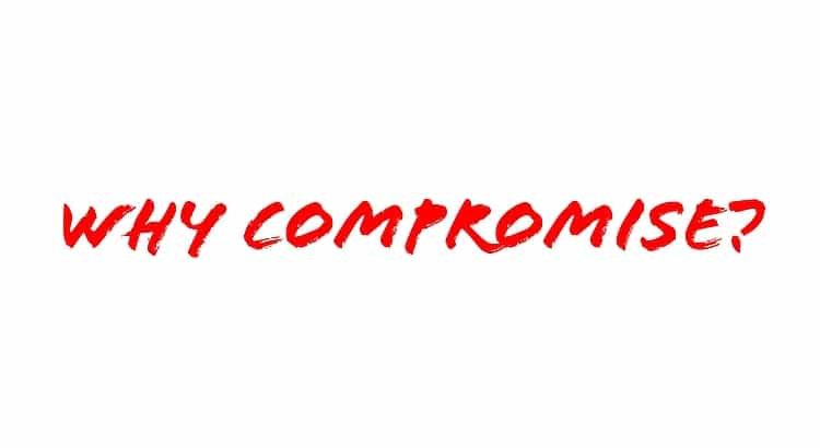 Why Compromise?
