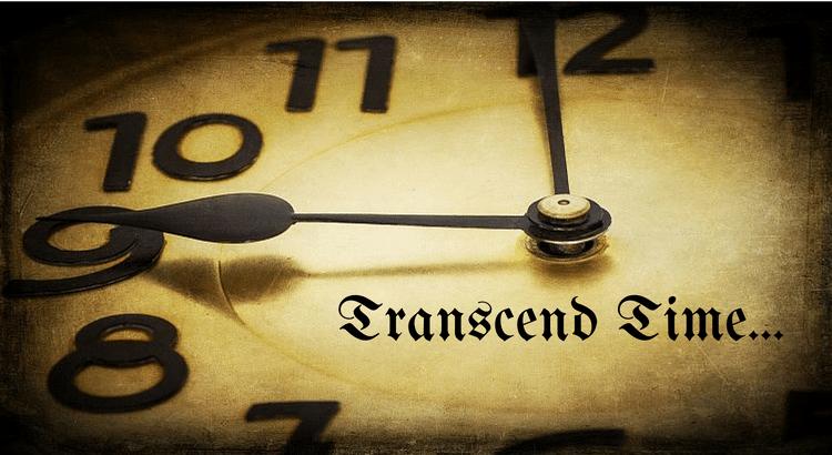 Transcending the Brevity of Life