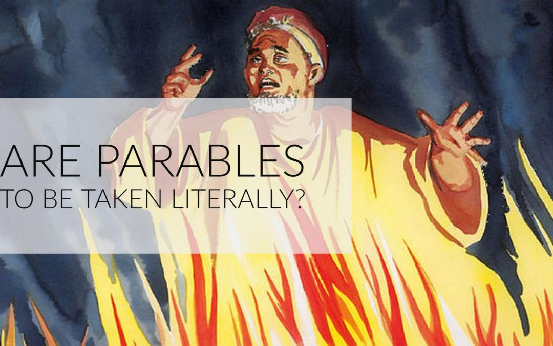 Are Parables to be taken Literally