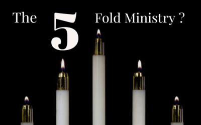 What Is The Five-Fold Ministry?