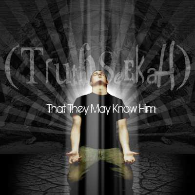 truthseekah-that-they-may-know-him-cover-www-truthseekahmusic-com