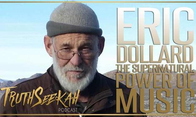 The Supernatural Power Of Music, Spirits, Entities, Pythagoras & Spirituality | Eric Dollard