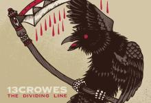 13 Crowes – The Dividing Line