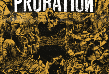 Probation – Fucked By Life