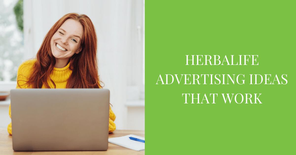 Herbalife Advertising Ideas