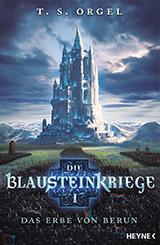 Blausteinkriege 1 - Das Erbe von Berun