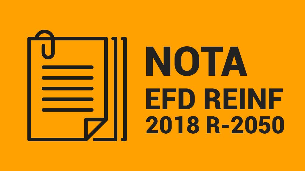 Nota EFD Reinf 02/2018 – Produtores Rurais Pessoa Jurídica