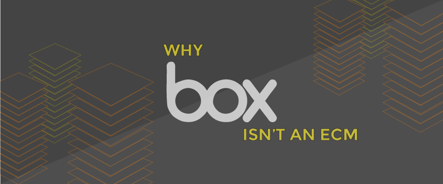 Why Box Isn't an ECM