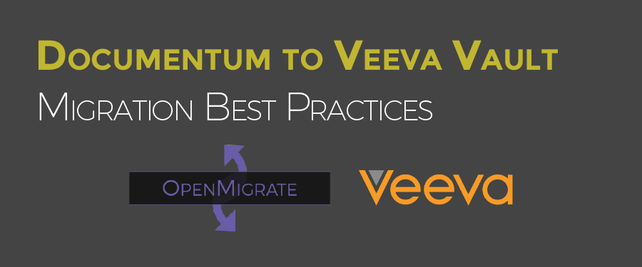 DCTM to Veeva Migration