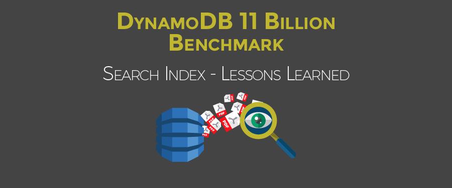 DynamoDB 11 Billion Benchmark - Search