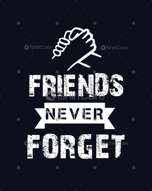 714bbfe6 Best friends never forget T Shirt Design Friendship Day Retro Tee Shirts  for Men, Women & Kid