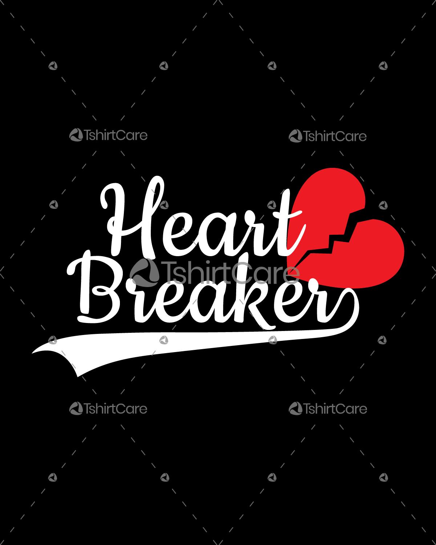 Heart Breaker T shirt Design Valentines Day gift