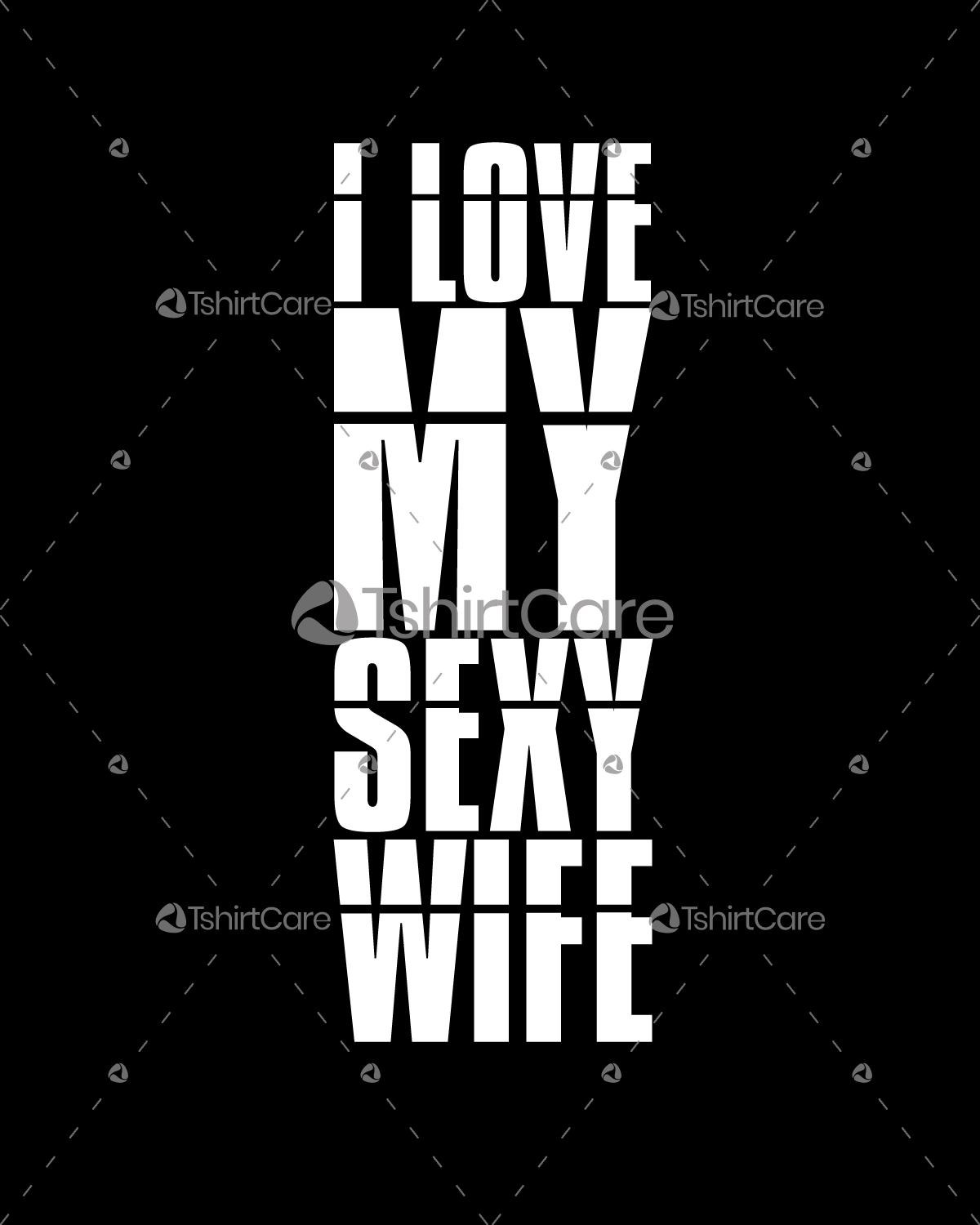 I love my sexy wife T shirt Design Valentine's Day Gift