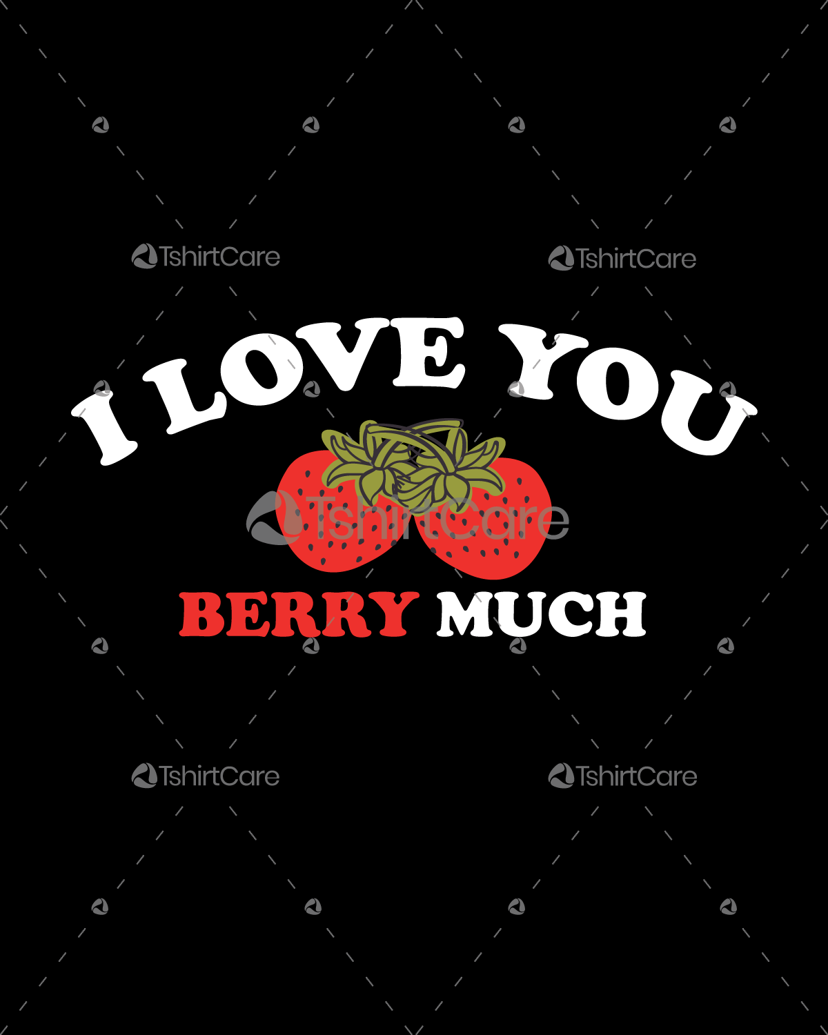 I love you Stoberry Much Funny Valentine's Day Tee Design