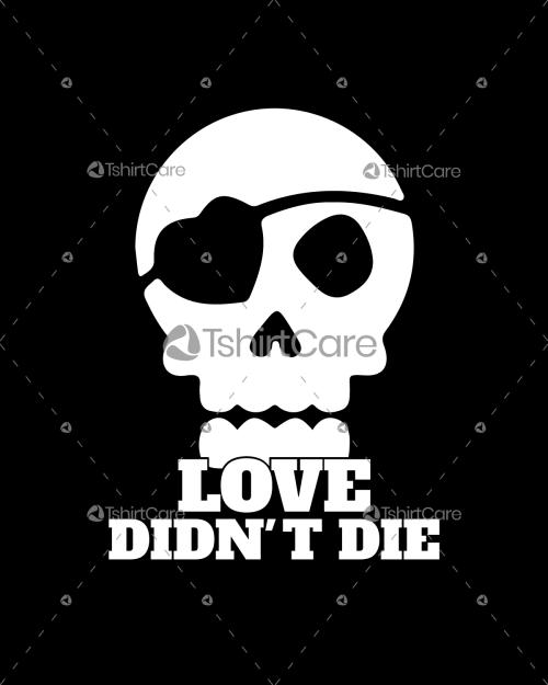 Love didn't die T shirt Design Funny Valentine Gift tee