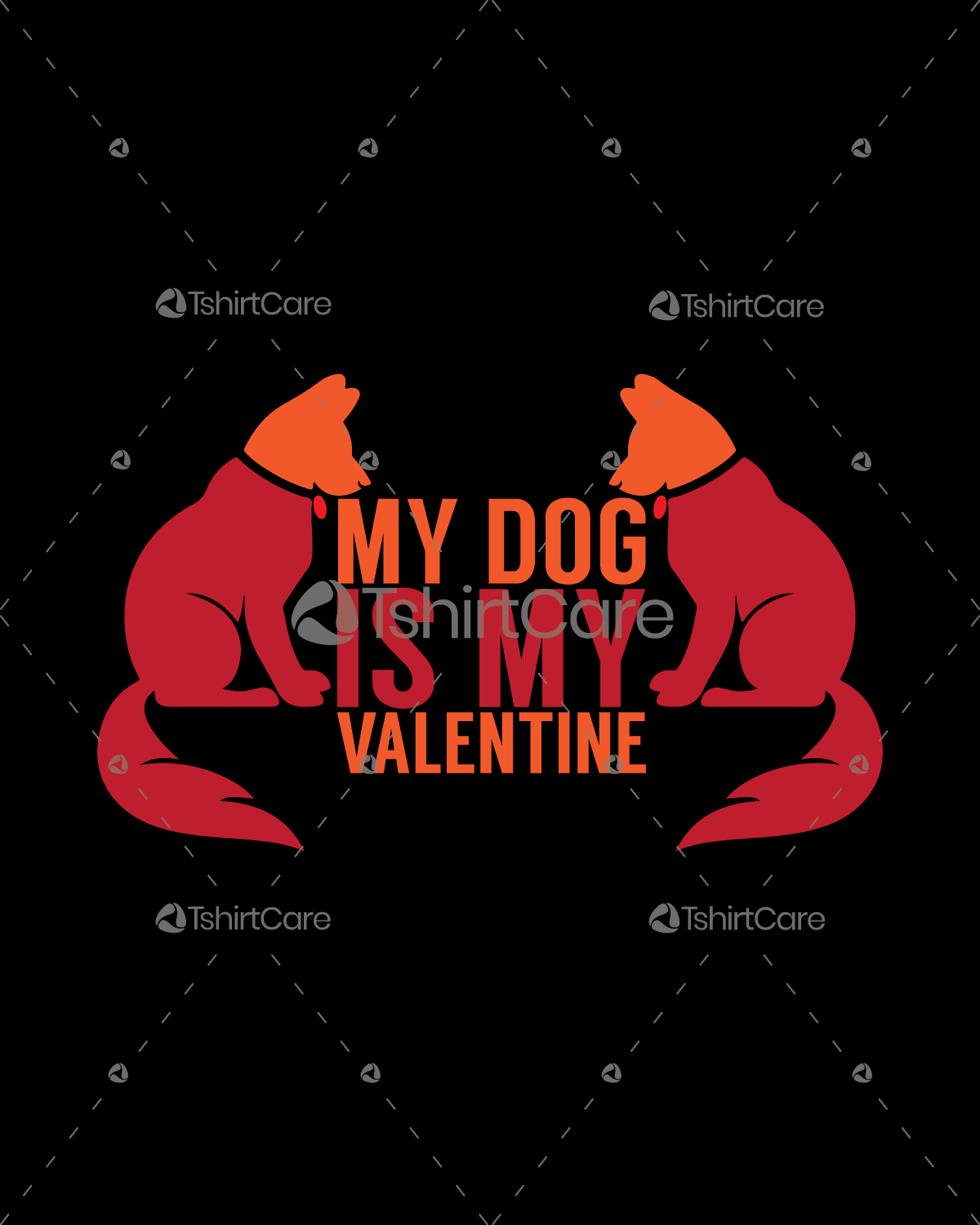 My dog is my valentine T shirt Design for Gift
