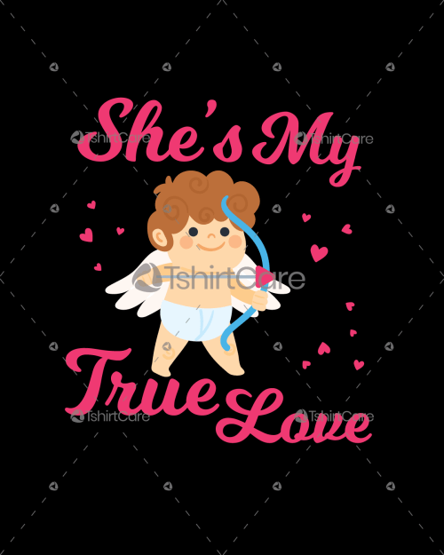She is my true love T-shirt Design valentines day gifts