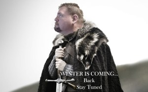 (Jim) Winter is coming... Back.