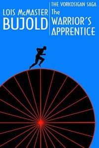 Warrior's Apprentice by Lois McMaster Bujold