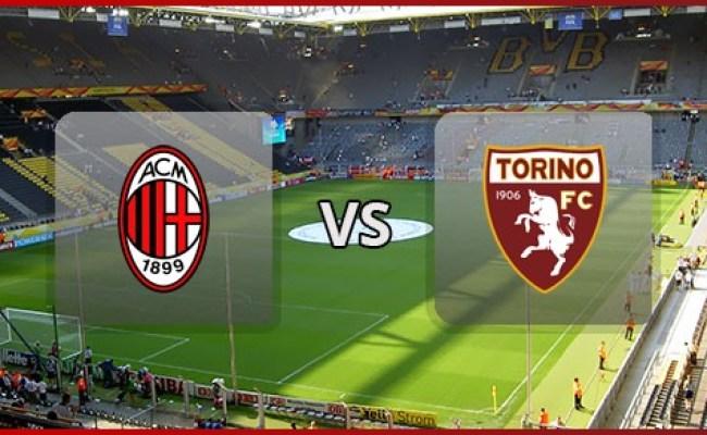 Ac Milan Vs Torino Live Stream Italy Serie A 2015