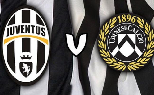 Juventus Vs Udinese Live Stream Serie A 2015 16