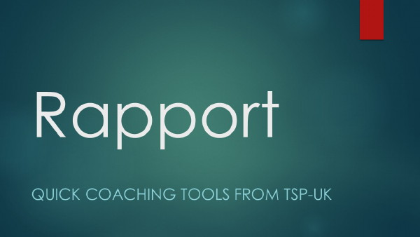 Quick Coaching Tools – Rapport